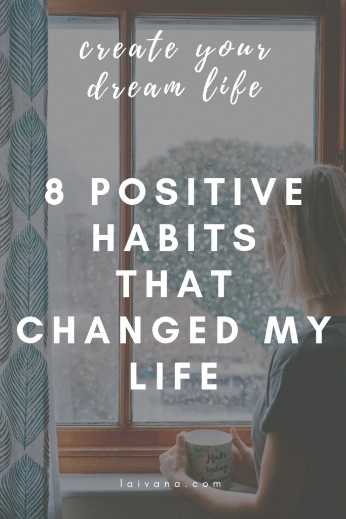 habits that changed my life