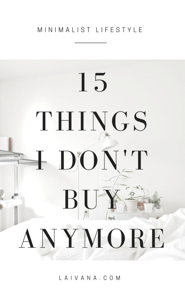 things i don't buy